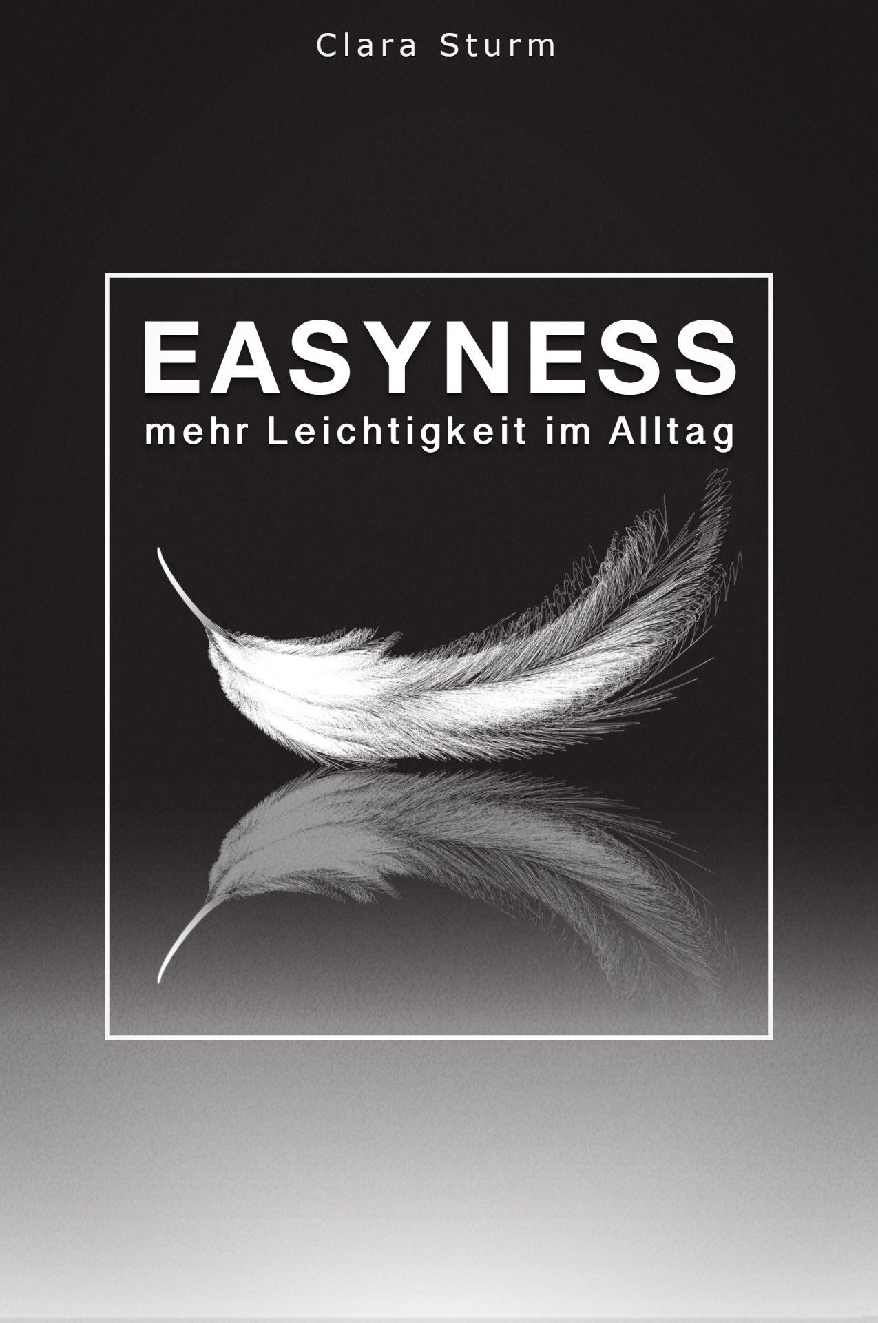 Easyness - mehr Leichtigkeit im Alltag